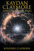 Kaydan Claymore and the Chaos Ring