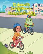 Sidewalk Sally Meets Recycle Buddy