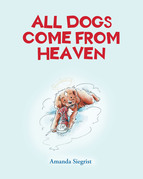 All Dogs come from HEAVEN