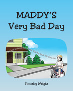 Maddy's Very Bad Day