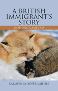 A British Immigrant's Story