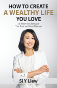 How to Create a Wealthy Life You Love