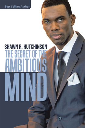 The Secret of the Ambitious Mind