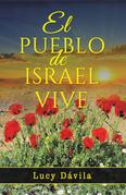 El Pueblo De Israel Vive