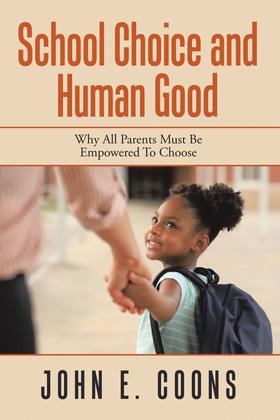 School Choice and Human Good
