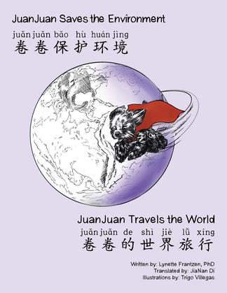 Juanjuan Saves the Enviornment & Juanjuan Travels the World