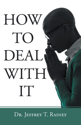 How to Deal with It