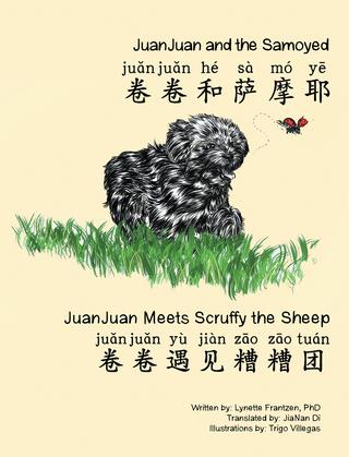 Juanjuan and the Samoyed & Juanjuan Meets Scruffy the Sheep