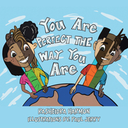 You Are Perfect the Way You Are!