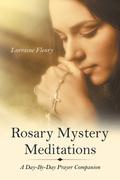 Rosary Mystery Meditations