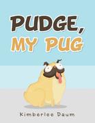 Pudge, My Pug