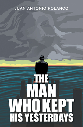 The Man Who Kept His Yesterdays