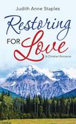 Restoring for Love