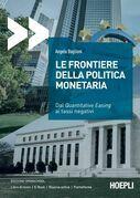 Le frontiere della politica monetaria