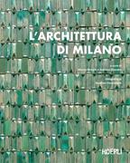 L'architettura di Milano