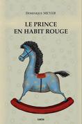 Le Prince en Habit rouge
