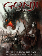 Gonji: Red Blade from the East: The Deathwind Trilogy, Book One