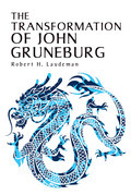 The Transformation of John Gruneburg