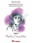 Histoires de TPL - Marilou l'impulsive - Nicolas le caméléon