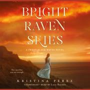Bright Raven Skies