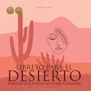 Libreto para el desierto - poesia dedicada a las víctimas de la guerra y el genocidio