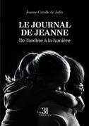 Le journal de Jeanne - De l'ombre à la lumière