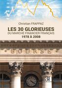 Les 30 glorieuses du marché financier français - 1978 à 2008