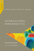 Intercultural Theology, Volume One
