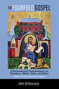 The Fourfold Gospel, Volume 2