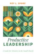 Productive Leadership