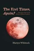 The End Times, Again?