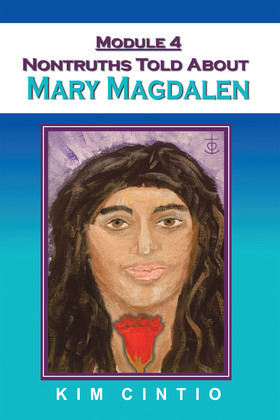 Module 4 Nontruths Told About Mary Magdalen