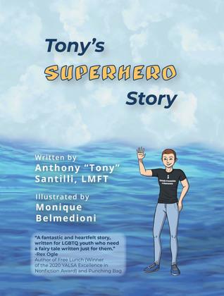 Tony's Superhero Story