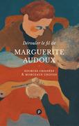 Dérouler le fil de Marguerite Audoux