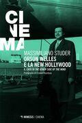 Orson Welles e la new Hollywood