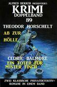 Krimi Doppelband 89 - Zwei klassische Privatdetektivromane in einem Band