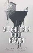 All Children Go to Heaven