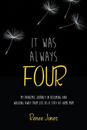 It Was Always Four
