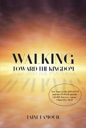 Walking Toward the Kingdom