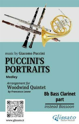 """Bb Bass Clarinet (instead Bassoon) part of """"Puccini's Portraits"""" for Woodwind Quintet"""