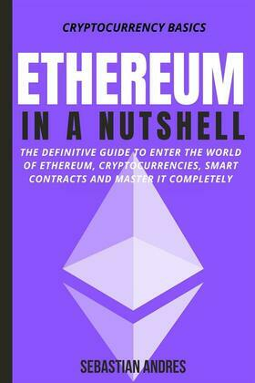 Ethereum in a Nutshell