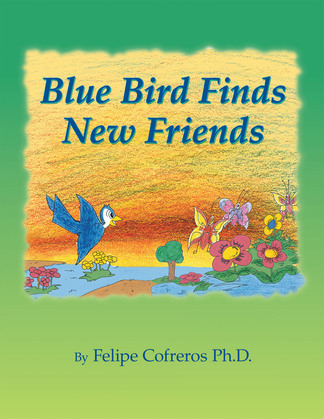 Blue Bird Finds New Friends
