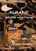Albane, récits vénitiens
