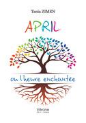 April ou l'heure enchantée