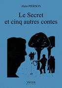 Le Secret et cinq autres contes