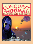 Conquest of Noomas: The Noomas Chronicles, Vol. 3