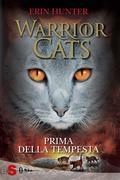 WARRIOR CATS 4. Prima della tempesta