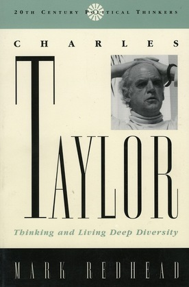 Charles Taylor: Thinking and Living Deep Diversity