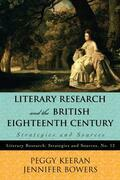 Literary Research and the British Eighteenth Century: Strategies and Sources