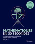 Mathématiques en 30 secondes